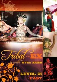 Tribal Ex Level 1 – Fast