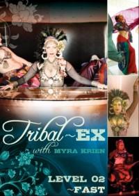 Tribal Ex Level 2 – Fast
